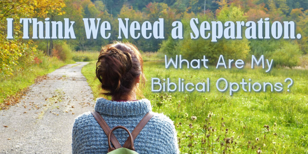 Separation in Marriage - Bible
