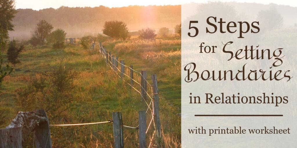 5 Steps for Setting Boundaries in Relationships - setting boundaries worksheet